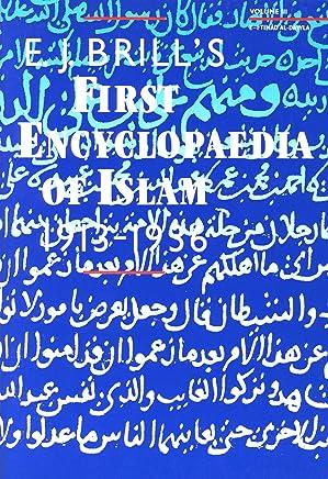 E.J. Brill's First Encyclopaedia of Islam, 1913-1936 (9 Volume Set)