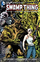 Swamp Thing Vol. 3: Rotworld: The Green Kingdom (Swamp Thing Volume (The New 52))