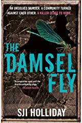 The Damselfly: A gripping and unnerving crime thriller Kindle Edition