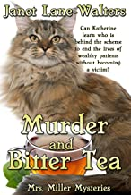 Murder and Bitter Tea (Mrs. Miller Mysteries Book 4)