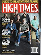 High Times Magazines August 2019 Guide To Healthy Pot Plants; CBD Tinctures