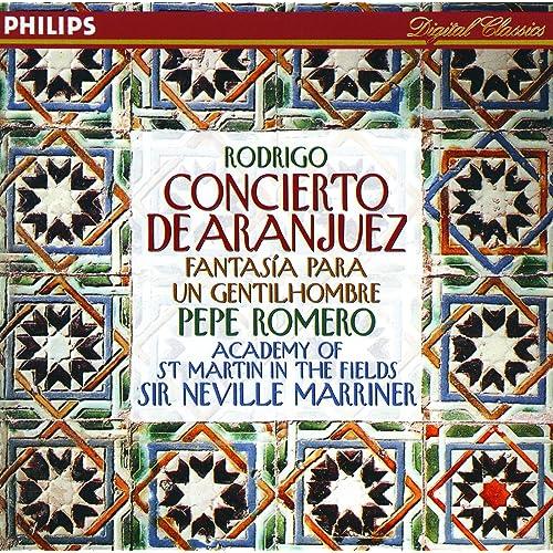 Rodrigo: Concierto de Aranjuez; Fantasía para un gentilhombre etc ...