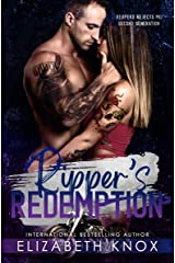 Ripper's Redemption (Reapers Rejects MC: Second Generation Book 2) Kindle Edition