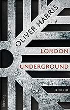 London Underground (London-Thrillerreihe mit Detective Nick Belsey 2) (German Edition)