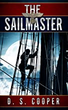 The Sailmaster (Tales Of The Sea Book 2)
