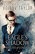 Witches of London - Eagle's Shadow
