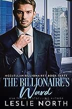 The Billionaire's Ward (McClellan Billionaires Book 3)