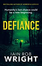Defiance: An Apocalyptic Horror Novel (Hell on Earth Book 4)