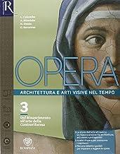 Scaricare Libri Opera. Openbook-Come leggere l'opera d'arte-Extrakit. Per le Scuole superiori. Con e-book. Con espansione online: Opera 3 + Come leggere l'opera d'arte 3 + ExtraKit + OpenBook PDF