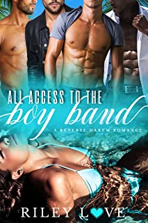 All Access to the Boy Band: A Reverse Harem Romance
