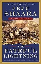 The Fateful Lightning: A Novel of the Civil War