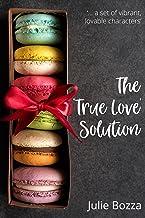 The 'True Love' Solution (English Edition)