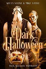 Dark Halloween: Dark Romantic HotSho(r)t (Darkstones HotSho(r)ts 2021) Kindle Ausgabe