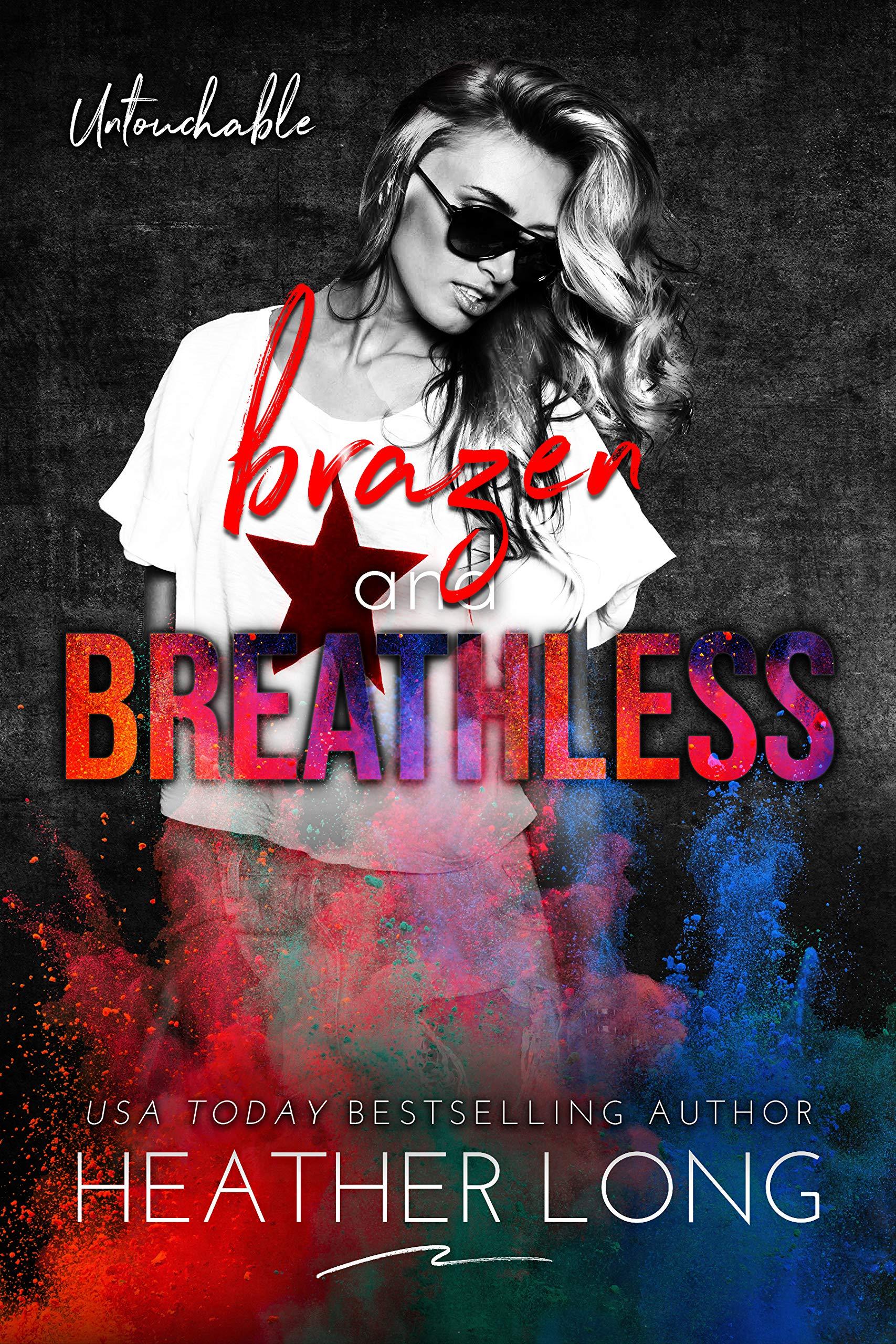 Brazen and Breathless (Untouchable Book 6)