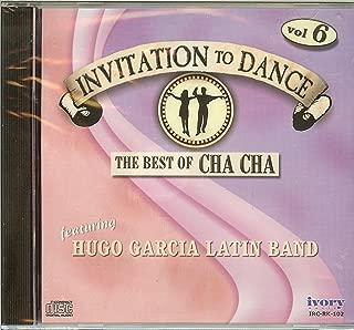 Invitation To Dance Volume 6 : The Best Of Cha-Cha