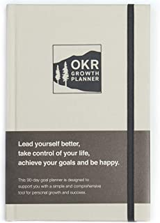 OKR Growth Planner - Daily Goal Planner - Unique OKR Framework for Personal Growth, Success and Happiness in 2021 - Connec...
