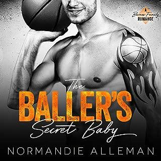 The Baller's Secret Baby: A Sports Romance: Barnes Family, Book 1