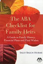 The ABA Checklist for Family Heirs: A Guide to Family History, Financial Plans and Final Wishes