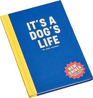 Wild & Woofy Dog Journal It's a Dog's Life Behaviour Aids