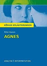Agnes von Peter Stamm. Königs Erläuterungen.: Textanalyse und Interpretation mit ausführlicher Inhaltsangabe und Abiturauf...