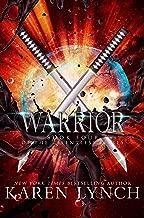Warrior (Relentless Book 4)