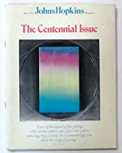 Johns Hopkins Magazine May 1976: The Centennial Issue