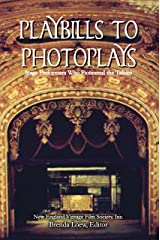Playbills to Photoplays: Stage Performers Who Pioneered the Talkies Kindle Edition