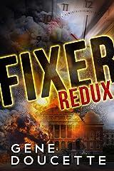 Fixer Redux Kindle Edition