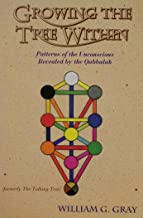 Growing The Tree Within (Llewellyn's New World Magic Series)