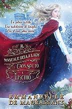 Caos sotto il vischio: Il manuale della lady