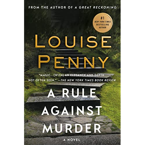 A Rule Against Murder A Chief Inspector Gamache Novel A Chief