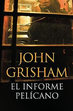 El informe pelícano (Spanish Edition)