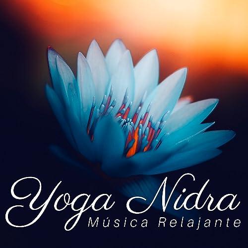 Yoga Nidra: Música Relajante Instrumental para Clases de ...