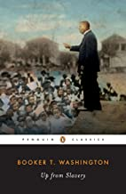 Up from Slavery: An Autobiography (Penguin Classics)
