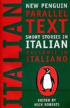 Short Stories in Italian: New Penguin Parallel Text (Italian Edition)