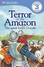DK Readers: Terror on the Amazon: The Quest For El Dorado (DK Readers Level 3)