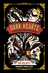Dark Hearts: The World's Most Famous Horror Writers Kindle Edition