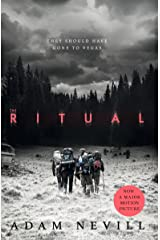 The Ritual: Now A Major Film, The Most Thrilling Chiller You'll Read This Year Kindle Edition