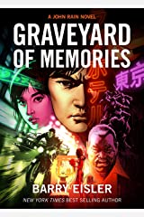 Graveyard of Memories [Kindle in Motion] (A John Rain Novel) Kindle Edition