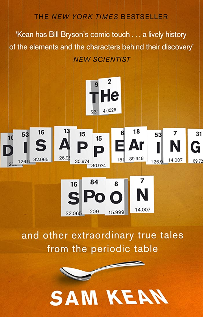 マナー愛人こねるThe Disappearing Spoon...and other true tales from the Periodic Table (English Edition)