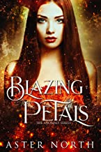 Blazing Petals (The Anomaly Series Book 2)