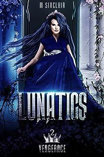 Lunatics (Vengeance Book 2)