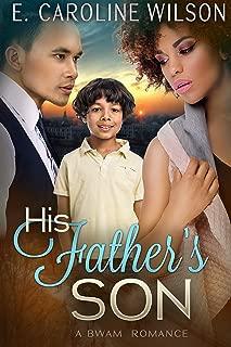 His Father's Son: A BWWM Billionaire Romance