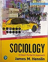 Sociology: A Down-to-Earth Approach, 14th Edition, High School Edition, Pub Year 2020, 9780135183557, 0135183553