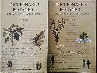 Diccionario Botanico De Nombres Vulgares Cubanos.2 Tomos.