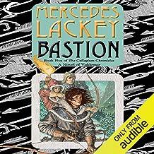Bastion: Valdemar: Collegium Chronicles, Book 5