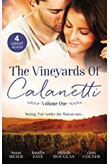 The Vineyards Of Calanetti Volume 1 - 4 Book Box Set Kindle Edition