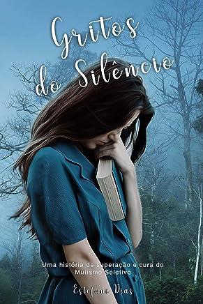 Gritos do Silêncio: Uma história de superação e cura do mutismo seletivo