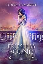 Priestess Bound: A Reverse Harem Fantasy (Guardians of Sky and Shadow Book 2)