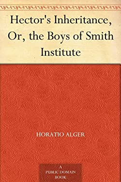 Hector's Inheritance, Or, the Boys of Smith Institute
